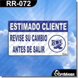 Lee el articulo completo Rotulo Prefabricado - ESTIMADO CLIENTE REVISE SU CAMBIO ANTES DE SALIR